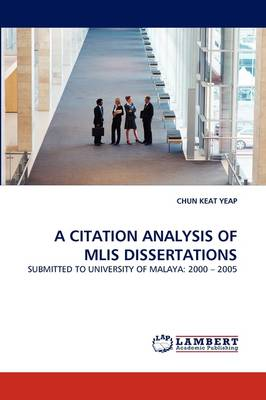 A Citation Analysis of Mlis Dissertations (Paperback)