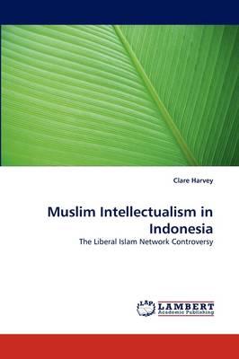 Muslim Intellectualism in Indonesia (Paperback)