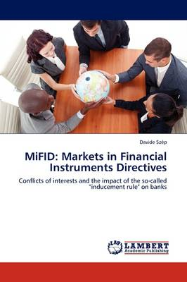 Mifid: Markets in Financial Instruments Directives (Paperback)