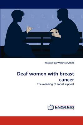 Deaf Women with Breast Cancer (Paperback)
