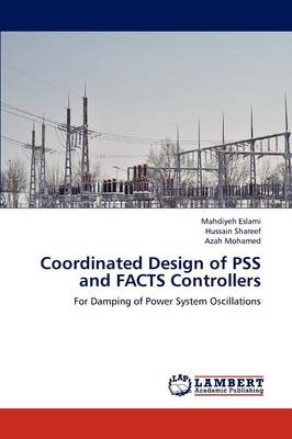 Coordinated Design of Pss and Facts Controllers (Paperback)