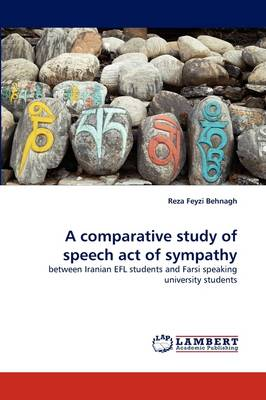 A Comparative Study of Speech Act of Sympathy (Paperback)