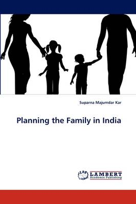 Planning the Family in India (Paperback)