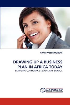 Drawing Up a Business Plan in Africa Today (Paperback)