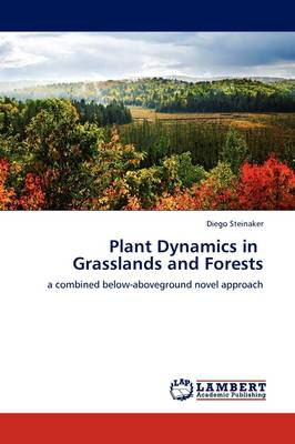 Plant Dynamics in Grasslands and Forests (Paperback)