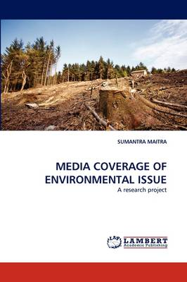 Media Coverage of Environmental Issue (Paperback)