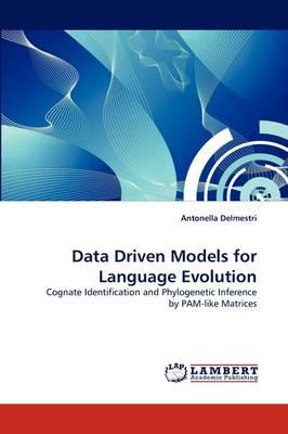 Data Driven Models for Language Evolution (Paperback)
