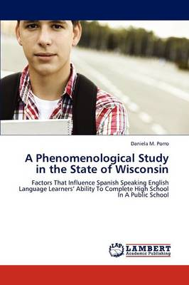 A Phenomenological Study in the State of Wisconsin (Paperback)