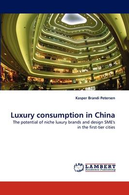 Luxury Consumption in China (Paperback)