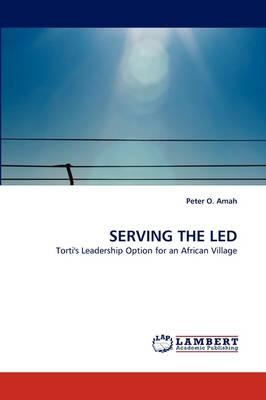 Serving the Led (Paperback)