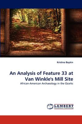 An Analysis of Feature 33 at Van Winkle's Mill Site (Paperback)