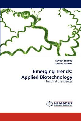 Emerging Trends: Applied Biotechnology (Paperback)