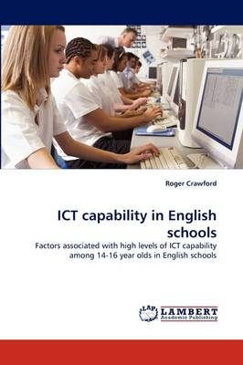Ict Capability in English Schools (Paperback)
