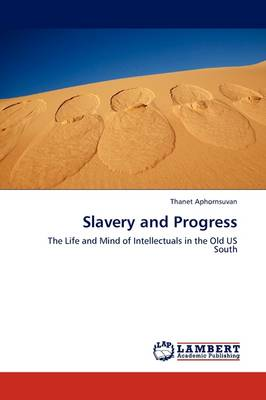 Slavery and Progress (Paperback)