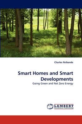 Smart Homes and Smart Developments (Paperback)