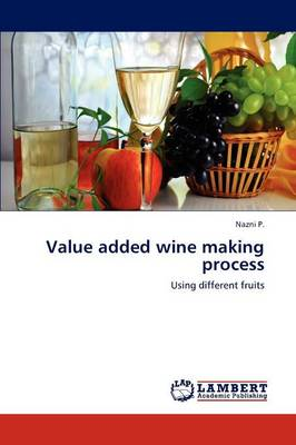 Value Added Wine Making Process (Paperback)