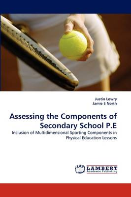 Assessing the Components of Secondary School P.E (Paperback)