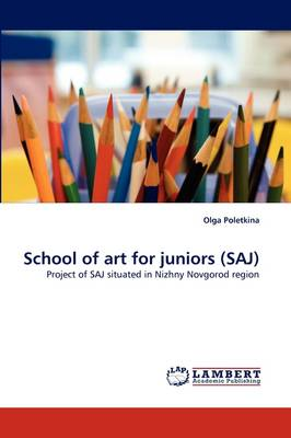 School of Art for Juniors (Saj) (Paperback)