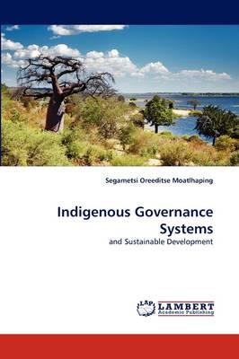 Indigenous Governance Systems (Paperback)