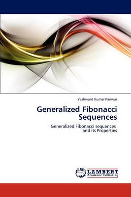 Generalized Fibonacci Sequences (Paperback)