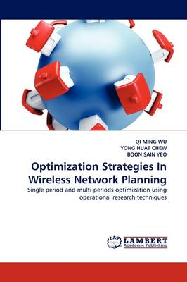 Optimization Strategies in Wireless Network Planning (Paperback)