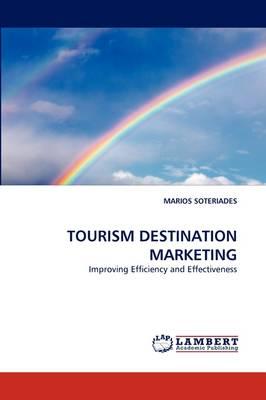 Tourism Destination Marketing (Paperback)