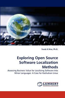 Exploring Open Source Software Localization Methods (Paperback)