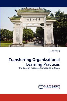 Transferring Organizational Learning Practices (Paperback)