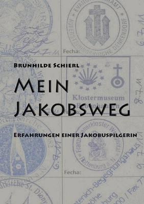 Mein Jakobsweg (Paperback)