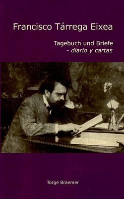Francisco Tarrega Eixea (Paperback)