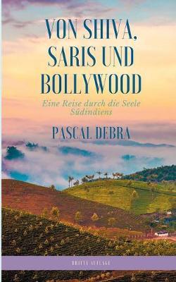 Von Shiva, Saris und Bollywood (Paperback)
