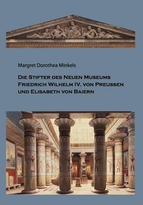 Die Stifter Des Neuen Museums (Paperback)