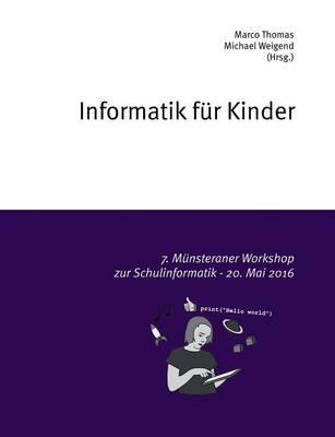 Informatik Fur Kinder (Paperback)