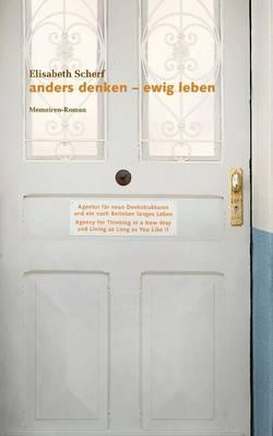 Anders Denken - Ewig Leben (Paperback)