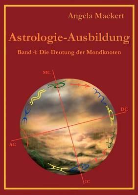 Astrologie-Ausbildung, Band 4 (Paperback)