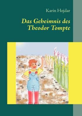 Das Geheimnis Des Theodor Tompte (Paperback)