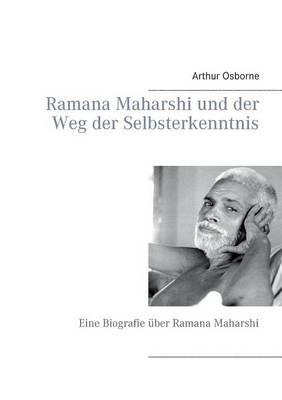 Ramana Maharshi und der Weg der Selbsterkenntnis (Paperback)