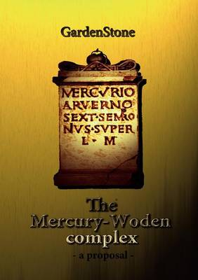 The Mercury-Woden Complex (Paperback)