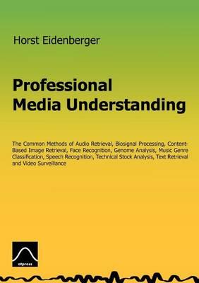 Professional Media Understanding (Paperback)