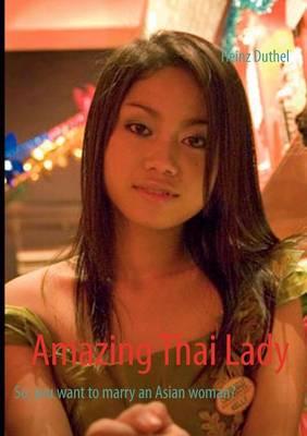 Amazing Thai Lady (Paperback)