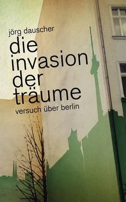Die Invasion Der Traume (Paperback)