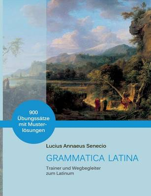 Lateinische Grammatik Kompakt (Paperback)