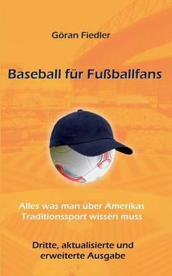 Baseball Fur Fuballfans (Paperback)