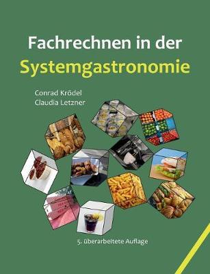 Fachrechnen in Der Systemgastronomie (Paperback)