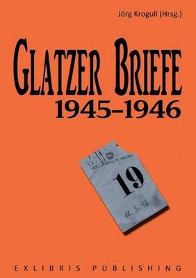 Glatzer Briefe (Paperback)