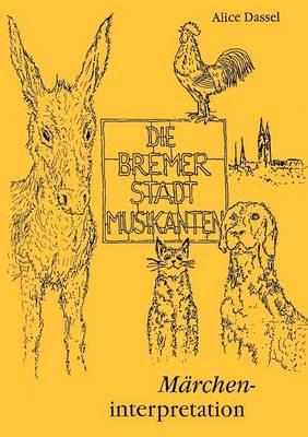 Die Bremer Stadtmusikanten (Paperback)