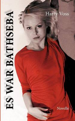 Es War Bathseba (Paperback)