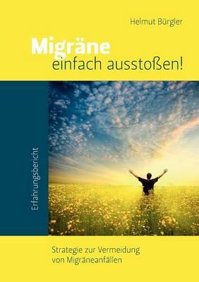Migr Ne Einfach Aussto En! (Paperback)
