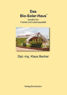 Das Bio-Solar-Haus (Paperback)
