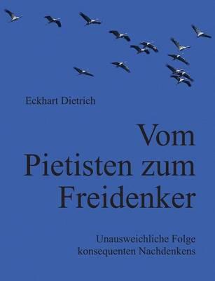 Vom Pietisten Zum Freidenker (Paperback)